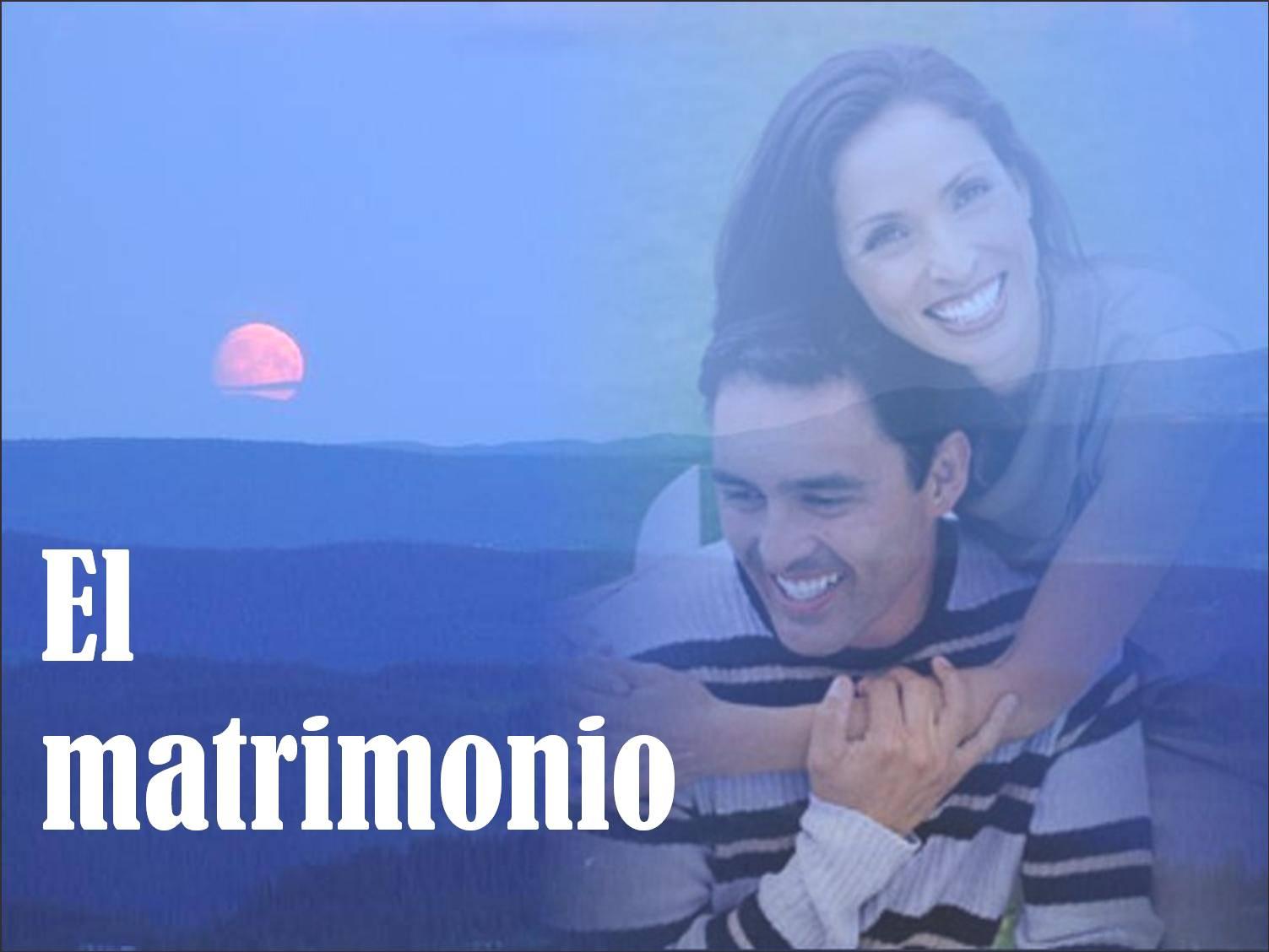 Matrimonio Que Es El : El matrimonio « vitanoble powerpoints
