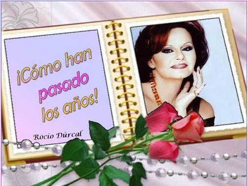 Rocío Durcal Cómo Han Pasado Los Años 1995 Canciones Del Ayer