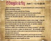 juan 7, 1-2.10.25-30